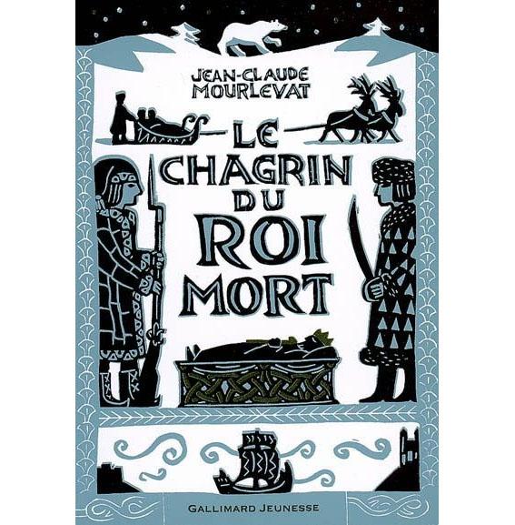 """Résultat de recherche d'images pour """"Le Chagrin du roi mort de Jean-Claude MOURLEVAT"""""""