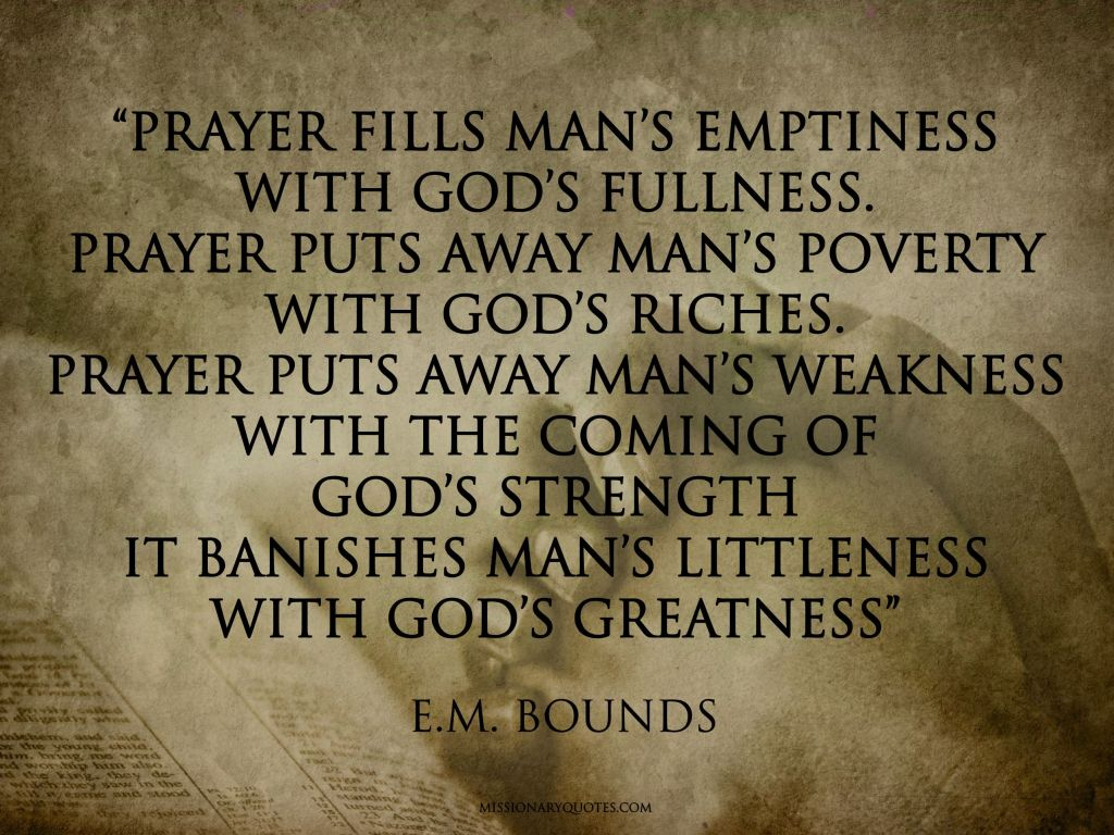 E.M. BOUNDS -Prayer