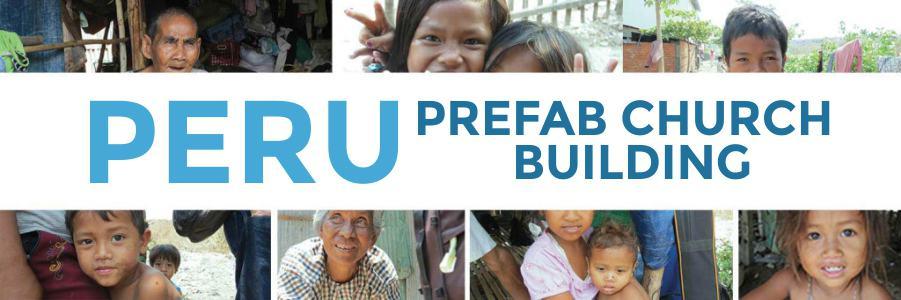 2015 October - Peru Prefab Church