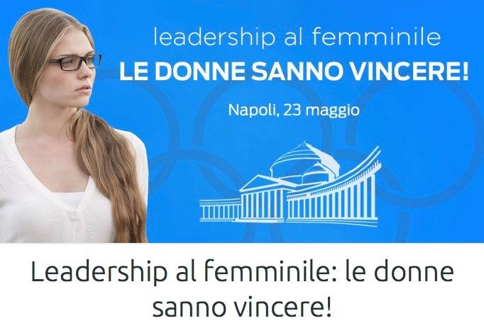 Leadership al femminile, secondo evento