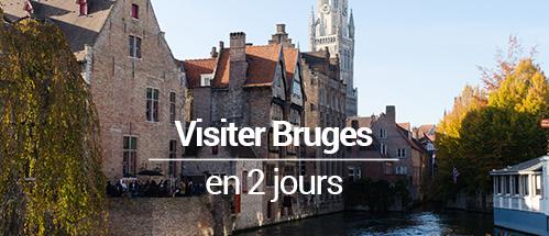 Visiter Bruges Le Venise Du Nord Mes Souvenirs De Voyage
