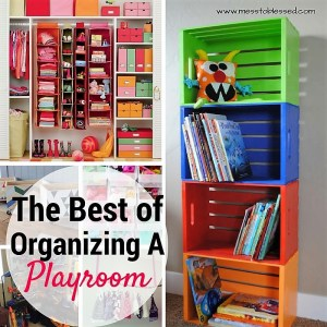 The Best of Organizing a Playroom