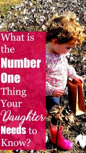 What is the Number One Thing Your Daughter Needs to Know?