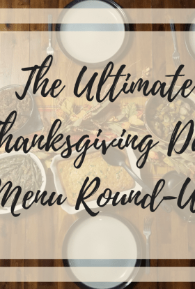 The Ultimate Thanksgiving Day Menu Round-Up Title