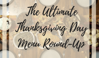The Ultimate Thanksgiving Day Menu Round-Up