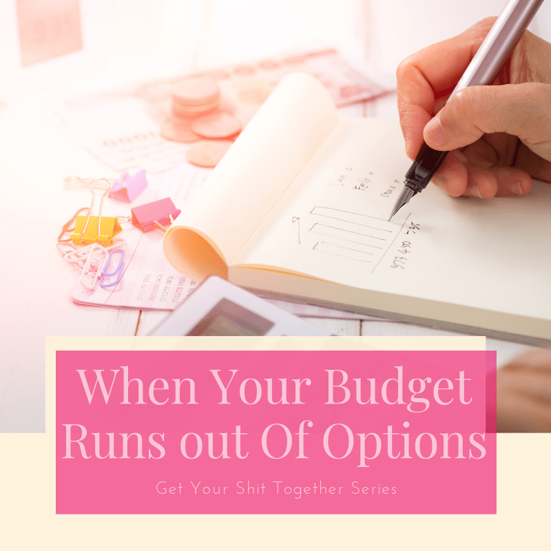 Title When Your Budget Runs Out of Options