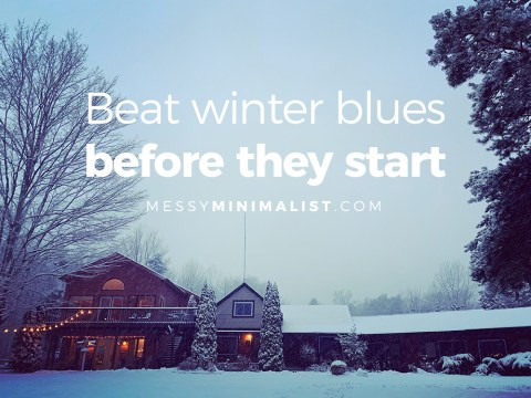 Beat winter blues before they start