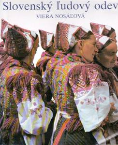 NOSÁĽOVÁ, Viera: Slovenský ľudový odev