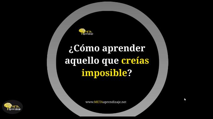 4 Claves Para Aprender Aquello que Creías Imposible.