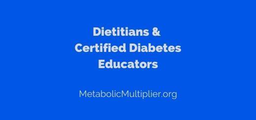 Dietitians and Certified Diabetes Educators (CDE)