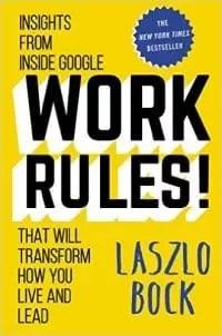 Work Rules Laszlo Bock