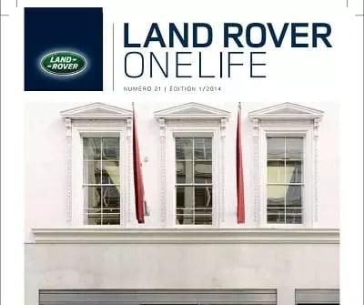 La marque de voiture de luxe Land Rover offre une expérience client unique avec son magazine One life
