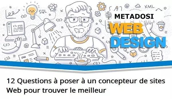 12 Questions à poser à un concepteur de sites Web pour trouver le meilleur