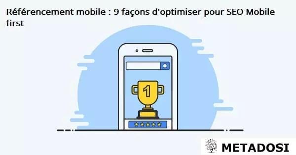 Référencement mobile : 9 façons d'optimiser pour SEO Mobile first