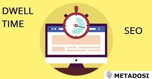 Qu'est-ce que le Dwell time et pourquoi est-ce important pour le SEO ?