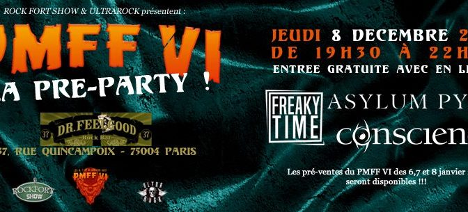 [LIVE-REPORT] Pre-Party du PMFF VI : Asylum Pyre, Conscience et Freaky Time au Dr Feelgood 2 (08/12/2016)