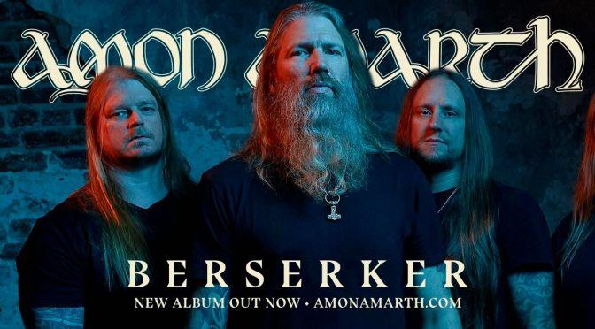[CHRONIQUE] Amon Amarth – Berserker