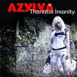 Azylya - Thanatos' Insanity