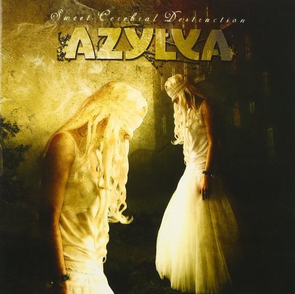 Azylya - Sweet Cerebral Destruction