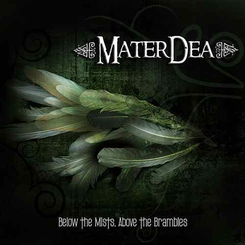 MaterDea - Below the Mists, Above the Brambles
