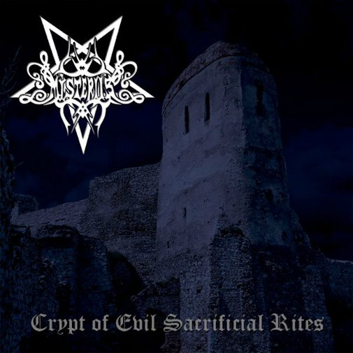 Mysteriis - Crypt of Evil Sacrificial Rites