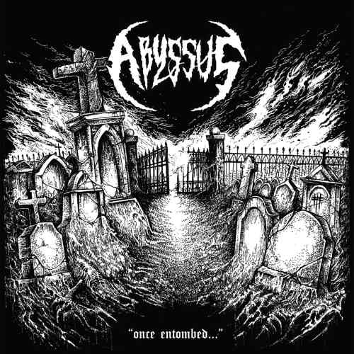 Abyssus - Once Entombed​.​.​.