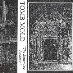 Tomb Mold - The Bottomless Perdition