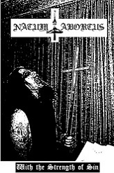 Natum Abortus - With the Strength of Sin