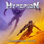 Hyperion - Dangerous Days