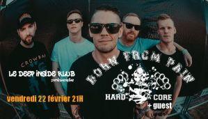 Born From Pain (Heavy Hardcore/nl) + guest @ Deep Inside Klub Rock