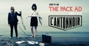 The PACK AD + Guest & After @ l'Antonnoir