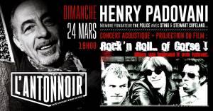 Henry Padovani (1er guitariste & Fondateur The Police) + Film @ L'Antonnoir