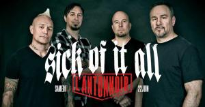 Sick Of It All + Guest @ L'Antonnoir