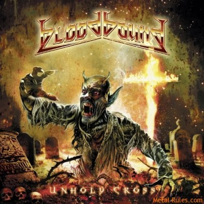 Bloodbound - Unholy Cross (2011)