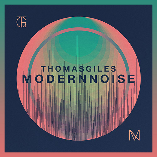 Image result for thomas giles – modern noise