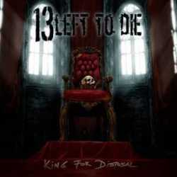 Portada de King For Disposal de 13 Left To Die