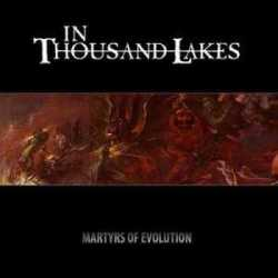 In Thousand Lakes portada single «Martyrs Of Evolution»