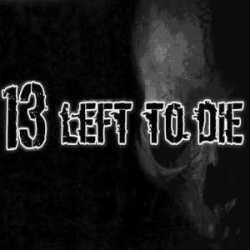 13 Left To Die cesan su actividad indefinidamente