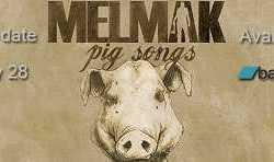 Melmak escucha o compra online «Pig Songs»