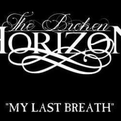 The Broken Horizon lyric-video de «My Last Breath»