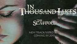 In Thousand Lakes novedades «The Scaffold»
