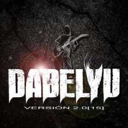 Dabelyu escucha o descarga «2.0[15]»