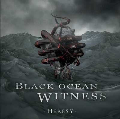 Black Ocean Witness escucha Heresy