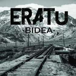 Eratu escucha «Bidea»