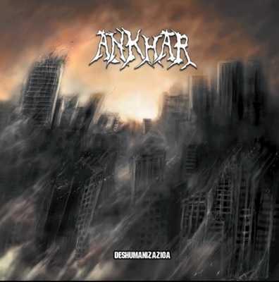 Ankhar primer single de Deshumanizazioa
