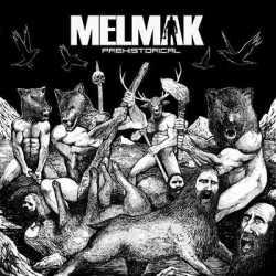 Melmak portada y tracklist de «Prehistorical»