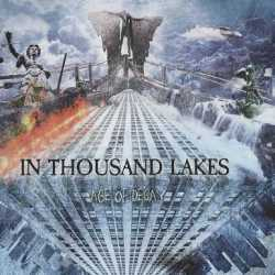 In Thousand Lakes escucha «Age Of Decay»