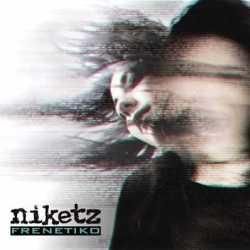 Niketz sacarán en Septiembre su nuevo disco «Frenetiko»