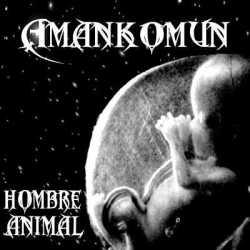 Amankomun más temas de «Hombre Animal»