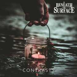 Beneath The Surface escucha «Contrasts»
